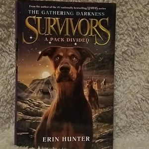 SURVIVORS: The Gathering Darkness: A Pack Divided